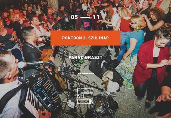 A hétvége legjobb bulija: PONTOON 2. szülinap w/ Parno Graszt