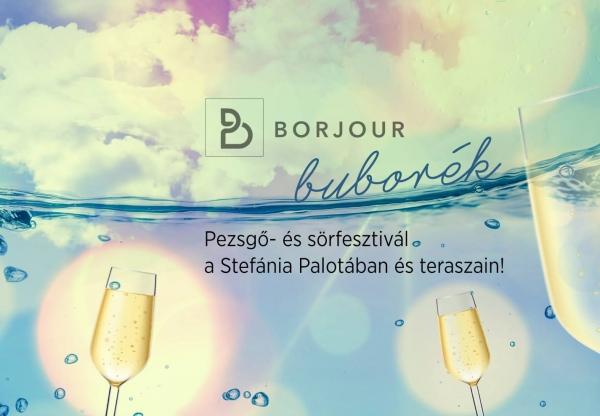 Borjour Buborék Pezsgő- és Sörfesztivál 2018