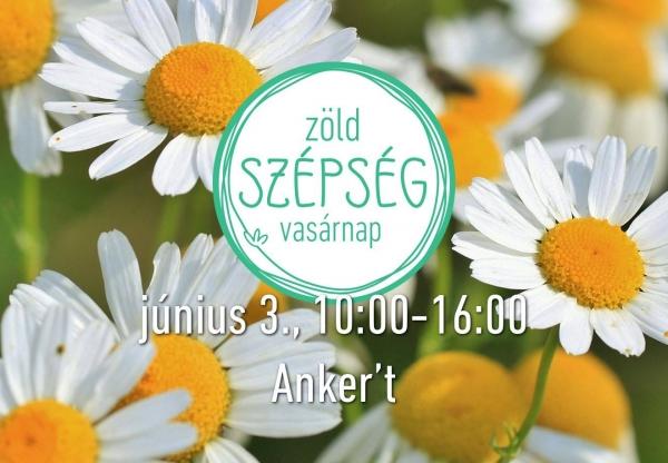 Egy szappannyi természet: Zöld Szépség Vasárnap az Anker'tben!