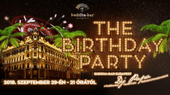 Írd fel a naptáradba: The Birthday Party a BUDDHA-BAR Budapestben!