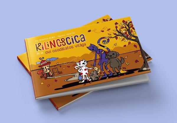 Nyerd meg a Kilincscica és az ovi csodálatos világát velünk!