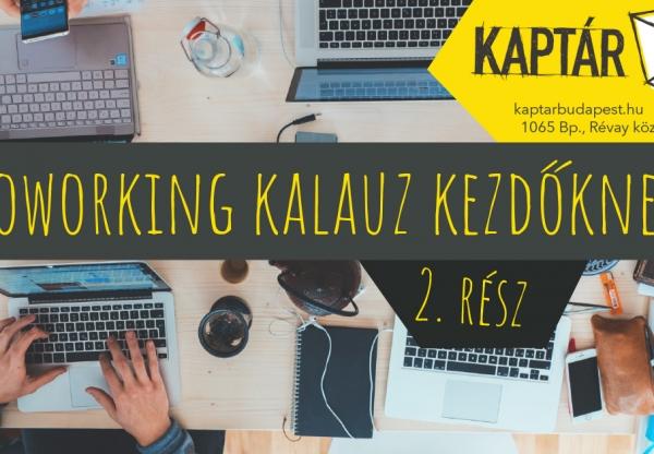 Coworking kalauz kezdőknek – 2. rész