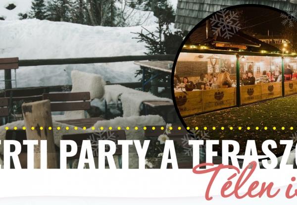 Kerti Party a teraszon – Télen is!