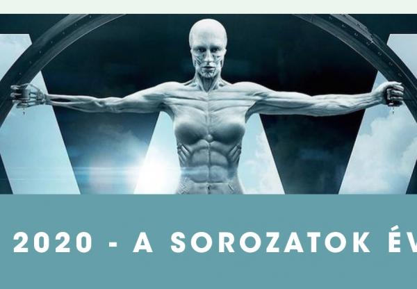 2020 – A sorozatok éve