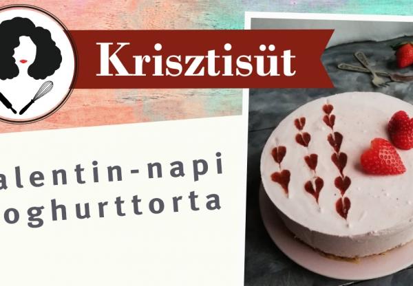 Krisztisüt – Valentin-napi joghurttorta