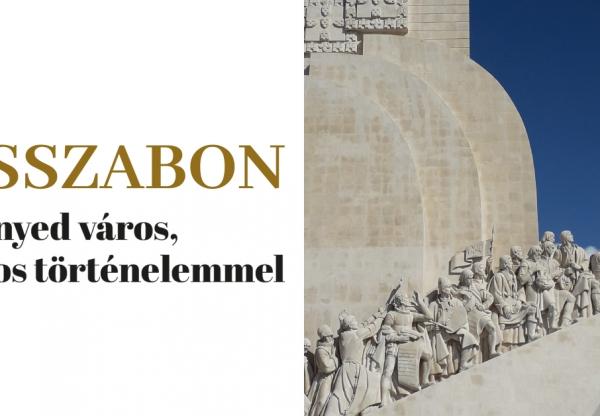 Lisszabon – Könnyed város, súlyos történelemmel