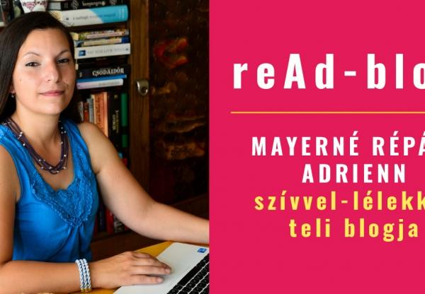 Mayerné Répási Adrienn  szívvel-lélekkel teli blogja