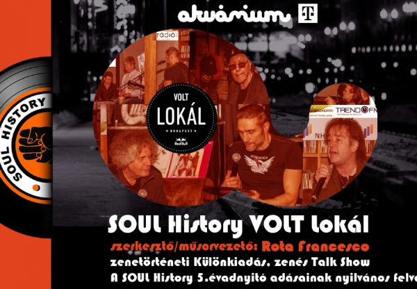 SOUL History VOLT lokál – zenés talkshow nyílvános adások márciusban is!