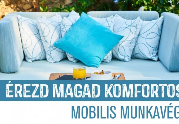 Érezd magad komfortosan – mobilis munkavégzés