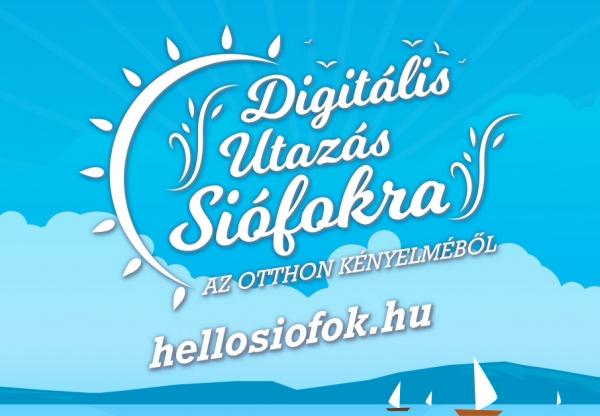 Digitális utazás Siófokra az otthon kényelméből