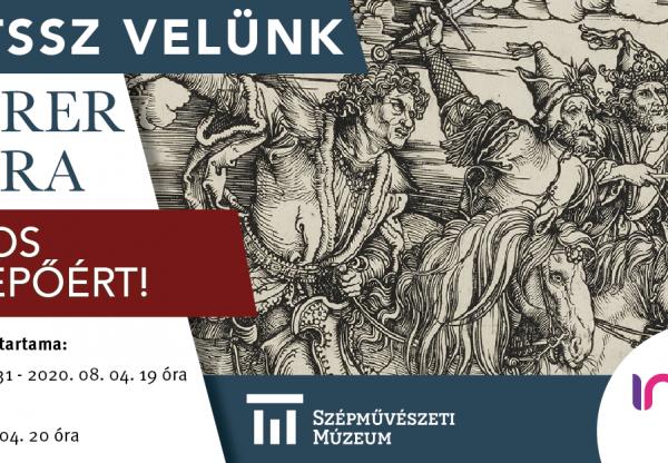 Nyereményjáték a Szépművészeti Múzeum Dürer kora című kiállítására szóló páros belépőért