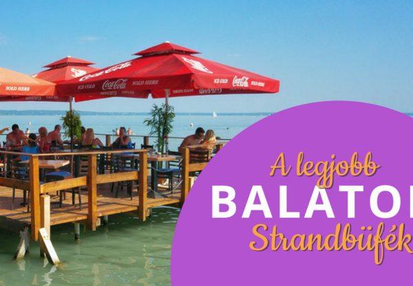 A legjobb balatoni strandbüfék