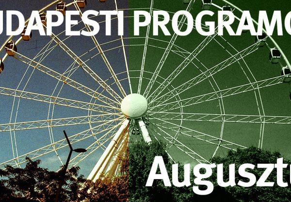 Budapesti programok – Augusztus