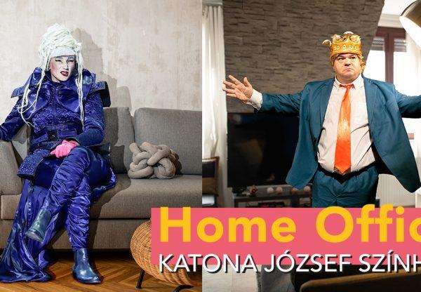Katona József színház: Home Office