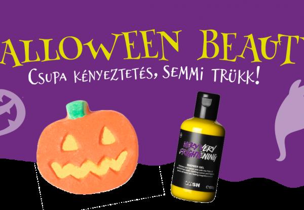 Halloween Beauty – Csak kényeztetés, semmi trükk!