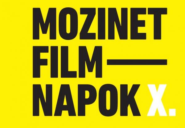 CSÜTÖRTÖKÖN KEZDŐDIK A X. MOZINET FILMNAPOK
