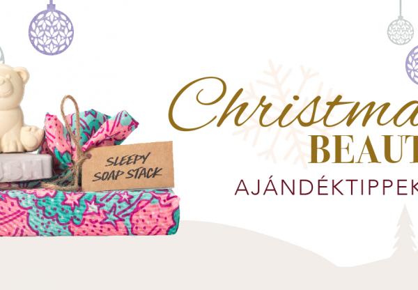 Christmas Beauty – Ajándék tippek