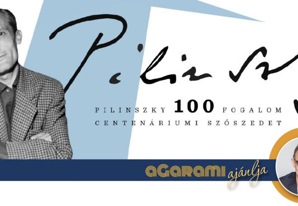 aGarami ajánlja – Pilinszky 100