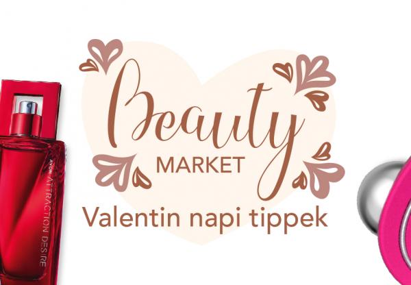 Beauty Market – Valentin napi tippek