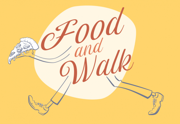 Food and Walk