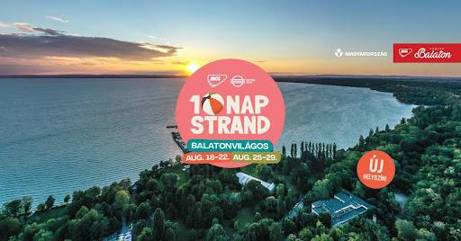Egy hét múlva indul a 10 NAP STRAND Fesztivál