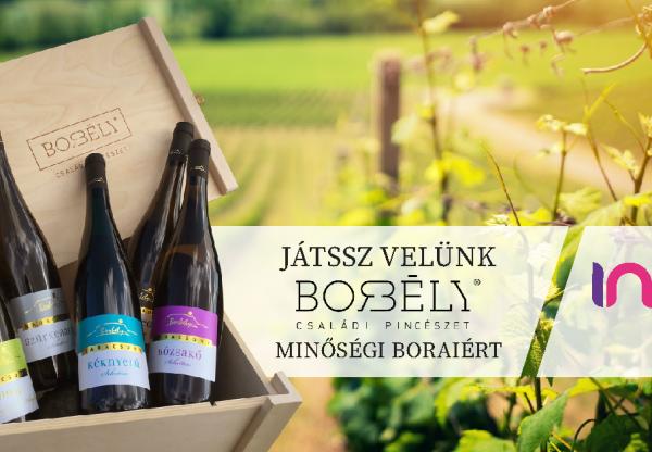 Játssz velünk a Borbély Családi Pincészet minőségi boraiért!