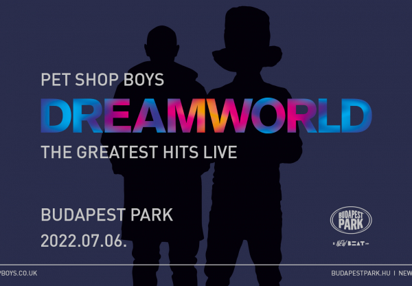 PET SHOP BOYS – DREAMWORLD – THE GREATEST HITS LIVE 2022. JÚLIUS 6-ÁN A BUDAPEST PARKBAN